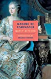 Madame de Pompadour (New York Review Books Classics)