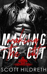 Making The Cut by Scott Hildreth