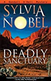 Deadly Sanctuary: A Kendall O'Dell Mystery (Kendall O'Dell Mystery series Book 1)