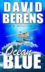Ocean Blue (A Troy Bodean Adventure Book 2) by [Berens, David F.]