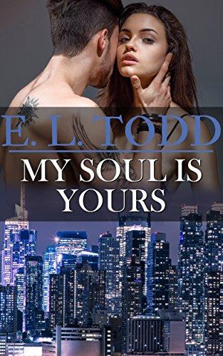 Mi alma es tuya (Para toda la eternidad nº 16) – E. L. Todd