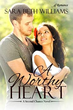 A Worthy Heart by [Williams, Sara Beth]