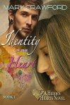 Identity of the Heart (A Hidden Hearts Novel Book 1) by [Crawford, Mary]
