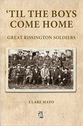 'Til the Boys Come Home: Great Rissington Soldiers