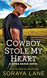 Cowboy Stole My Heart: A River Ranch Novel