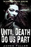 Until Death Do Us Part: The Death Chronicles, Book One