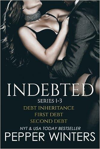 Indebted Series 1-3: Debt Inheritance, First Debt, Second Debt ...