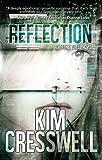Reflection (A Whitney Steel Novel Book 1)