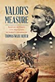 Valor's Measure: Based on the heroic Civil War career of Joshua L. Chamberlain