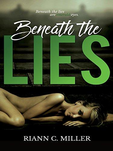 Beneath The Lies by Riann C. Miller