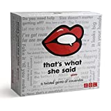 That's What She Said - The Party Game of Twisted Innuendos