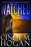 Watched (The Watched Series Book 1)