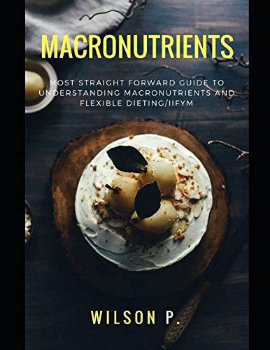 Macronutrients Flexible Dieting