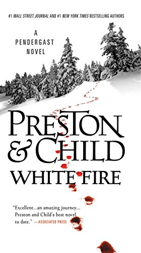 White Fire (Pendergast Series Book 13)