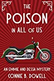 The Poison in All of Us (Emmie and Dessa Mysteries Book 1)