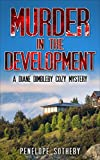 Murder in the Development: A Diane Dimbleby Cozy Mystery