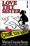 Love Thy Sister (Mina's Adventures Book 1)