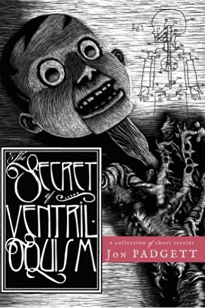 The Secret of Ventriloquism: Padgett, Jon: 9780692799642: Amazon ...