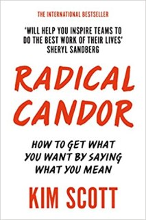 "Résultat de recherche d'images pour ""Radical Candor: How to Get What You Want by Saying What You Mean"""