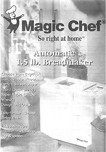 Magic Chef Bread Machine Maker Instruction Manual & Recipes (Model: CBM1000) ...