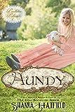 Aundy: (A Sweet Western Historical Romance) (Pendleton Petticoats Book 1)