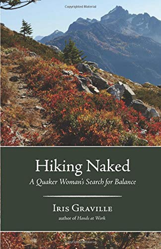 Hiking Naked A Quaker Womans Search For Balance Paperback September 12 2017