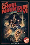 Camp Ghoul Mountain Part VI: The Official Novelization