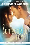 Someone To Love (Someone to Love Series Book 1)