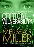 Critical Vulnerability (An Aroostine Higgins Novel Book 1)