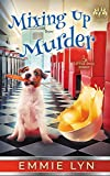 Mixing Up Murder (Little Dog Diner Book 1)