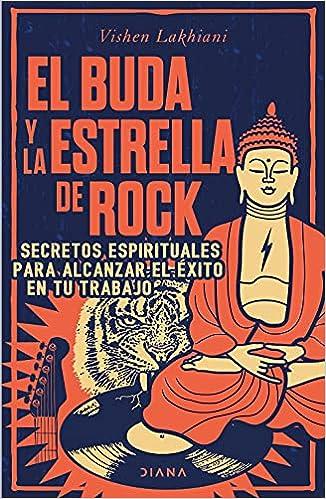 El Buda y la estrella de rock de Vishen Lakhiani