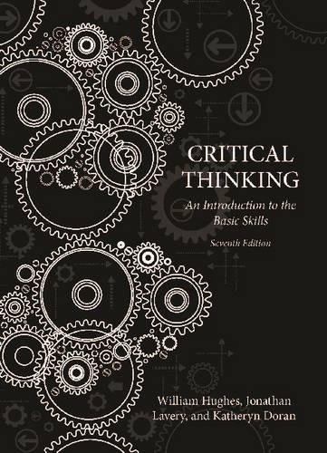 Critical Thinking: An Introduction to the Basic Skills - Seventh Edition