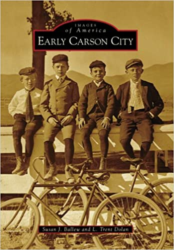 Images of America; Early Carson City