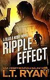 Ripple Effect (Bear Logan Thrillers Book 1)