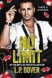 No Limit: An Armed & Dangerous Novel