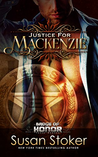 Justice for Mackenzie by Susan Stoker
