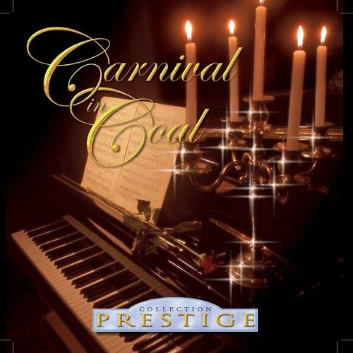 Collection Prestige : Carnival In Coal: Amazon.fr: Musique