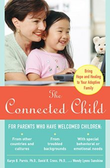 The Connected Child: Bring Hope and Healing to Your Adoptive Family by [Sunshine, Wendy Lyons, Cross, David R., Wendy Sunshine]
