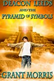Deacon Leeds and the Pyramid of Symbols (The Pyramid Adventures - Book 1)