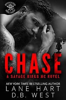 Chase (Savage Kings MC Book 1) by [Hart, Lane, West, D.B.]