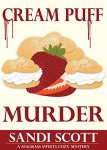 Cream Puff Murder: A Seagrass Sweets Cozy Mystery (Book 1) by [Scott, Sandi]