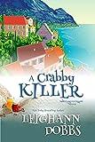 A Crabby Killer (Moosamuck Island Cozy Mystery Series Book 2)