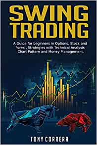 Amazon.com: Swing Trading: A Guide for beginners in ...