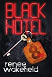 Black Hotel: A Supernatural Thriller