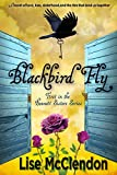 Blackbird Fly (Bennett Sisters Book 1)