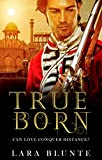 True Born: The Bastard and the Countess
