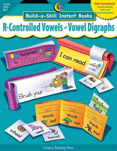R-CONTROLLED VOWELS & VOWEL DIGRAPHS, BUILD-A-SKILL INSTANT BOOKS