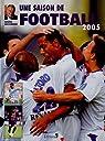 Une saison de football 2005