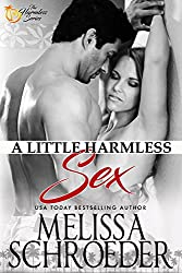 Is it love, or just a little harmless sex?HARMLESS BOOK ONEMax has always been Anna's knight in shining armor. But Max has always seen her as a charming, and very sexy, little sister. Until Max's cold fiance dumps him, Anna unloads another of her man...