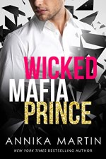 Wicked Mafia Prince by Annika Martin